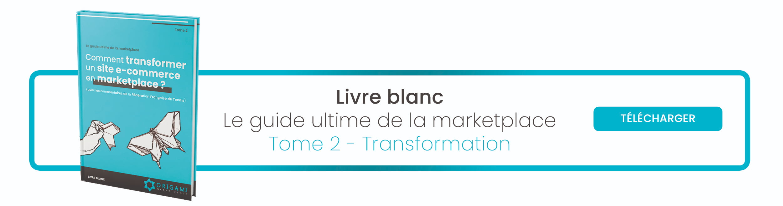 Livre blanc marketplace tome 2 transformation e-commerce