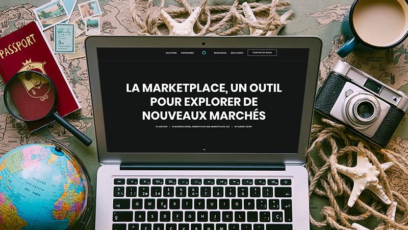 la marketplace pour explorer de nouveaux marchés