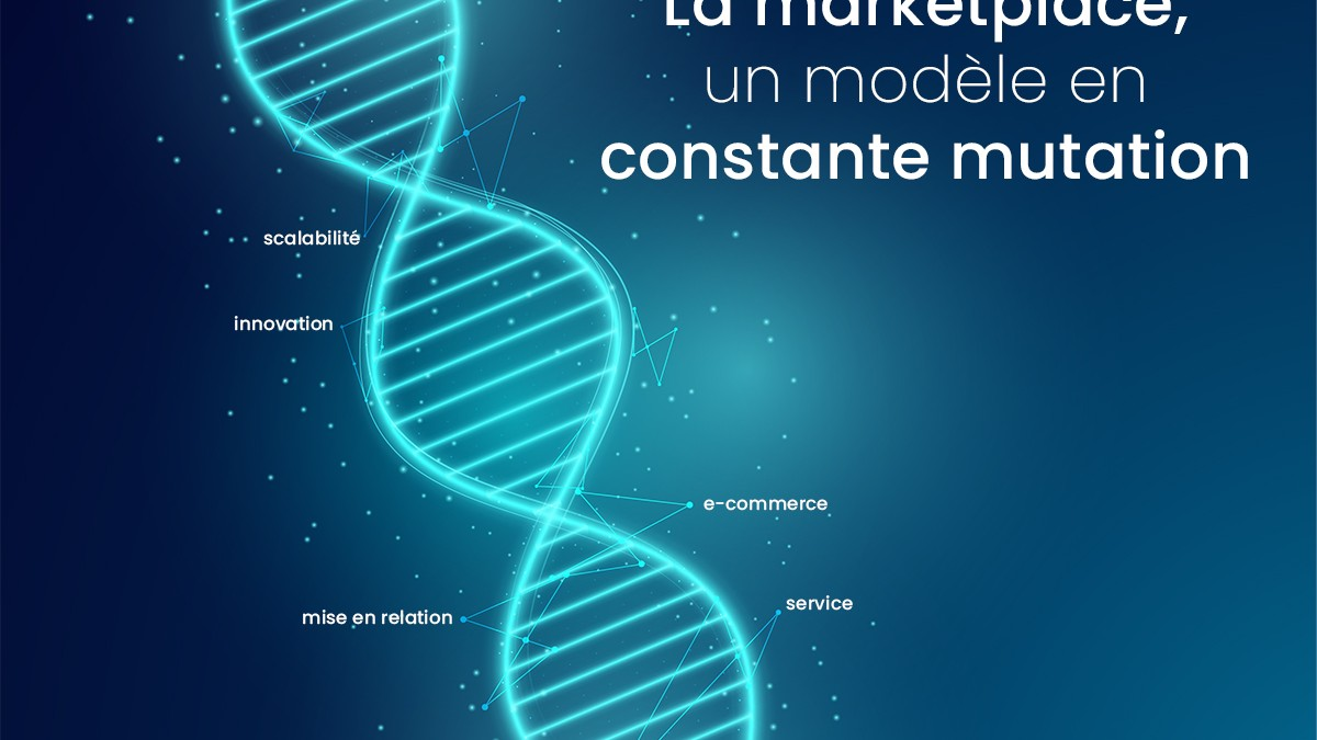La marketplace en mutation