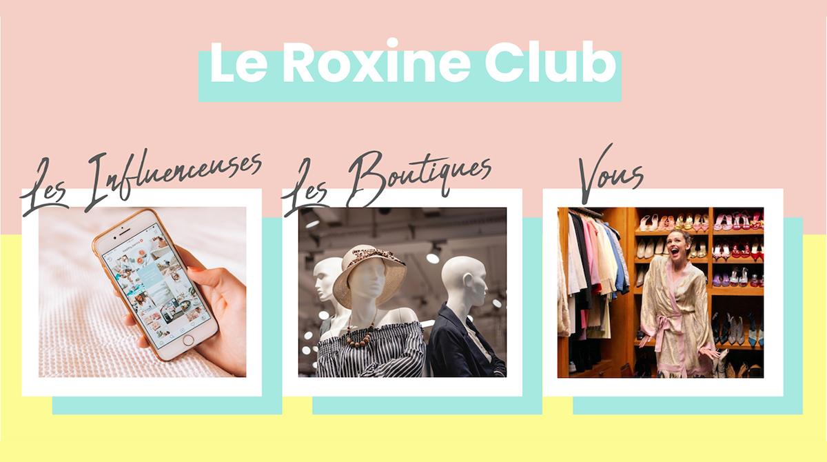 Découvrez le Roxine Club